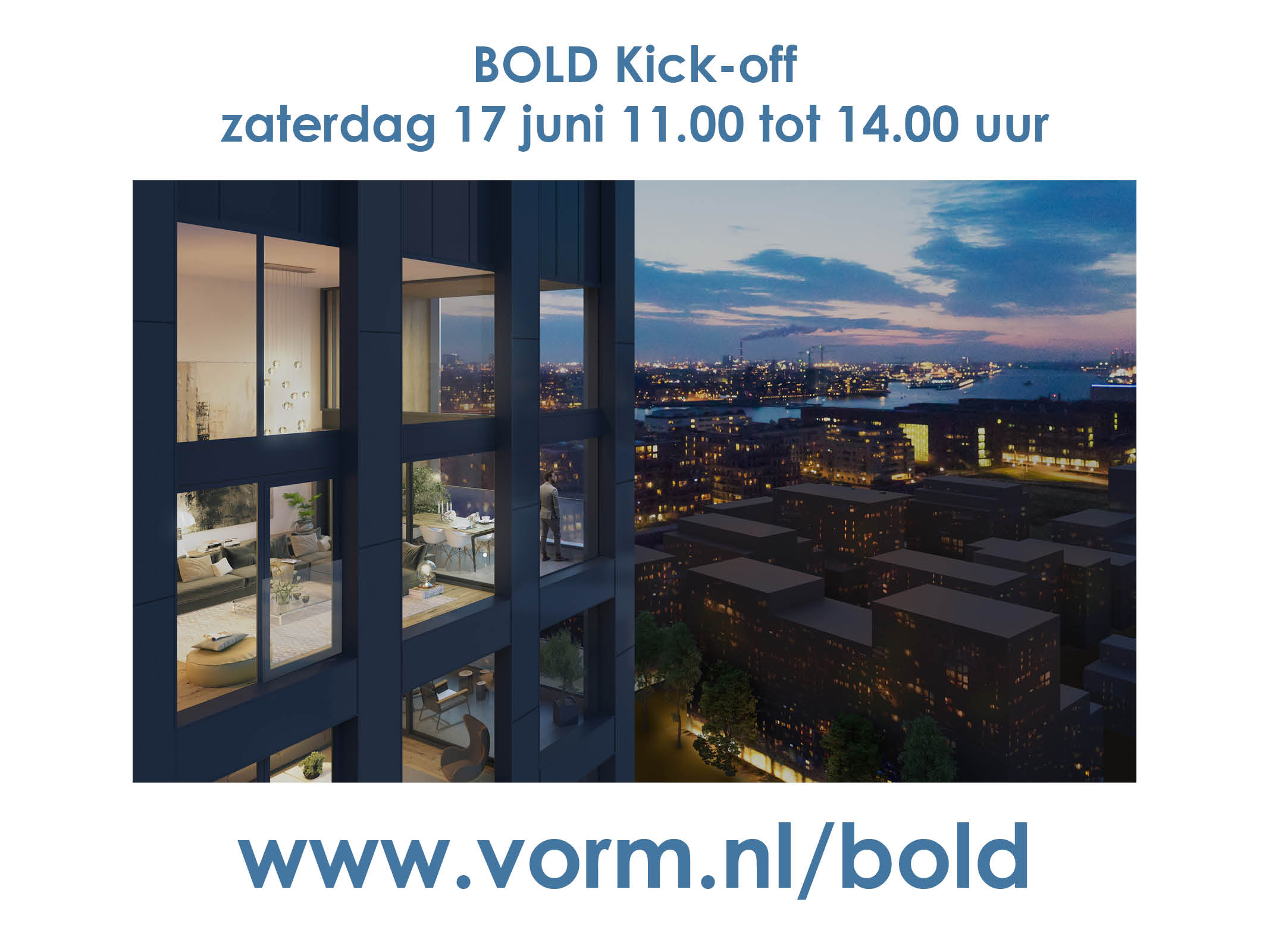 Zaterdag 17 juni 2017 BOLD APARTMENTS AMSTERDAM KICK-OFF
